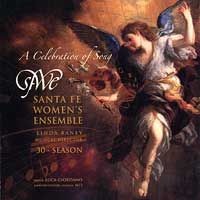Santa Fe Women's Ensemble : A Celebration of Song : 00  1 CD : Linda Raney