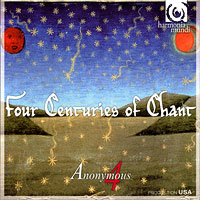 Anonymous 4 : Four Centuries of Chant : 00  1 CD :  : 2907546