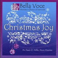 Bella Voce Women's Chorus : Christmas Joy : 00  1 CD : Dawn Willis
