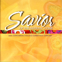 Concordia Choir : Savior of the Nations : 00  1 CD : Rene Clausen :