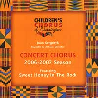 Children's Chorus of Washington : Concert Chorus 2006 - 2007 : 00  1 CD : Joan Gregoryk :