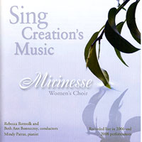 Mirinesse : Sing Creation's Music : 00  1 CD : Rebecca Rottsolk and Beth Ann Bonnecroy :