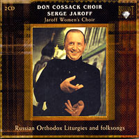 Don Cossack Choir : Liturgies and Folksongs : 00  2 CDs : Serge Jaroff :  : 8848
