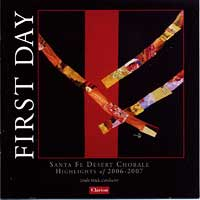 Santa Fe Desert Chorale : First Day : 00  1 CD : Linda Mack :