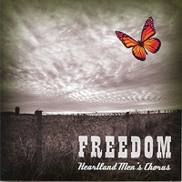 Heartland Men's Chorus : Freedom : 00  1 CD : Joseph P. Nadeau