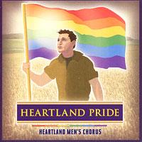Heartland Men's Chorus : Heartland Pride : 00  1 CD : Joseph P. Nadeau :
