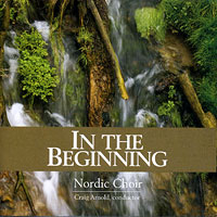 Luther College Nordic Choir : In The Beginning : 00  1 CD : Dr. Craig Arnold :  : LCRNC08-1