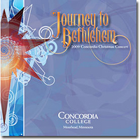 Concordia Choir : Journey to Bethlehem : 00  1 CD : Rene Clausen :  : 3225