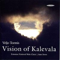 Estonian National Male Choir : Veljo Tormis: Visions of Kalevala : 00  1 CD : Ants Soots : Veljo Tormis : ncd 35
