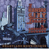 Heartland Men's Chorus : A Kansas City Legacy : 00  1 CD : Joseph P. Nadeau : KC150