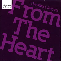 King's Singers : From The Heart : 00  1 CD : 177