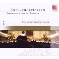 Dresden Boys' Choir : Unto Us A Child Is Born : 00  1 CD :  : 782124165826 : 16582