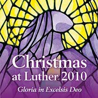 Luther College Nordic Choir : Christmas at Luther 2010 : 00  1 CD : Craig Arnold :  : LCR10-3