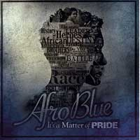 Afro Blue : Its A Matter of Pride : 00  1 CD : Connaitre Miller