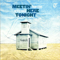 Chor Leoni : Meetin' Here Tonight : 00  1 CD : CCR0901