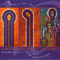Santa Fe Women's Ensemble : Music Is Our Joy : 00  1 CD : Linda Raney