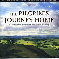 BYU Singers : The Pilgrim's Journey Home : 00  1 CD :