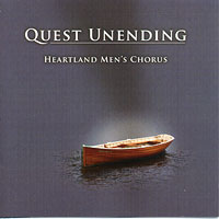 Heartland Men's Chorus : Quest Unending : 00  1 CD : Joseph P. Nadeau