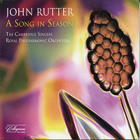 Cambridge Singers : A Song In Season : 00  1 CD : John Rutter :  : 135
