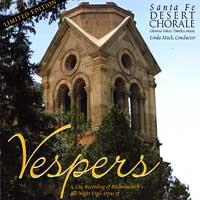 Santa Fe Desert Chorale : Vespers : 00  1 CD : Linda Mack :