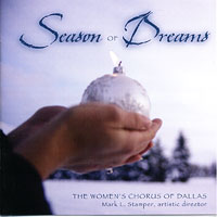 Women's Chorus of Dallas : Seasons Of Dreams : 00  1 CD : Timothy Seelig :