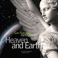 San Francisco Girls Chorus : Heaven and Earth : 00  2 CDs : Susan McMane :