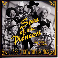 Sons of the Pioneers : Classic Cowboy Songs : 00  1 CD : VAR066737.2