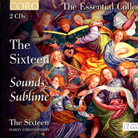 Sixteen : Sounds Sublime - The Essential Collection : 00  2 CDs : Harry Christophers :  : CRO 16073