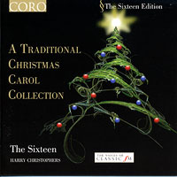 Sixteen : A Traditional Christmas Carol Collection : 00  1 CD : Harry Christopher :  : CRo 16043