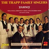 Trapp Family Singers : Journey : 00  2 CDs :  : 604988 06822 1 : 682