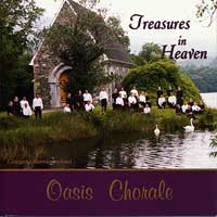 Oasis Chorale : Treasures in Heaven : 00  1 CD : Wendell Nisley :  : AP892