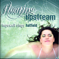 Hopewell Valley Central High School : Floating Upstream - Sings Hatfield : 00  1 CD : Stephen Hatfield