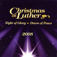 Luther College Nordic Choir : Christmas at Luther 2008 : 00  1 CD : Dr. Craig Arnold :  : LCR08-3