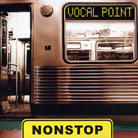 Vocal Point : Nonstop : 00  1 CD :