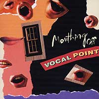 Vocal Point : Mouthing Off : 00  1 CD :  : JCo25