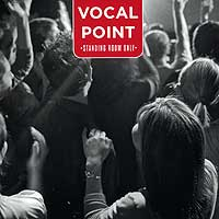 Vocal Point : Standing Room Only : 00  1 CD :  : JCo50