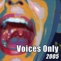 Various Artists : Voices Only 2005  : 00  2 CDs :