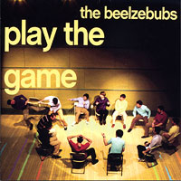 Beelzebubs : Play The Game : 00  1 CD :