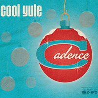 "Cadence : <span style=""color:red;"">Cool Yule</span> : 00  1 CD"