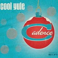 Cadence : Cool Yule : 00  1 CD :