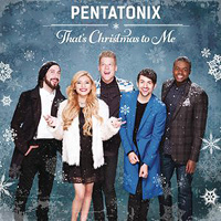 Pentatonix : That's Christmas To Me : 00  1 CD :  : 888430969025 : RCA309690.2