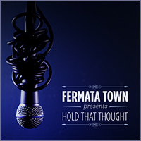 Fermata Town : Hold That Thought : 00  1 CD