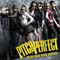 Various Artists : Pitch Perfect - Motion Picture Sound Track : 00  1 CD :  : 602537159710 : UNIVB001753102.2