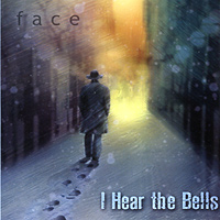 Face : I Hear the Bells : 00  1 CD