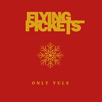 Flying Pickets : Only Yule : 00  1 CD :