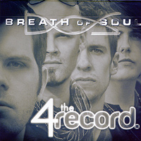 Breath of Soul : 4 The Record : 00  1 CD :