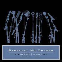 Straight No Chaser : Six Pack Vol 2 : 00  1 CD : 075678824913 : ATLM82491.2