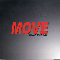 Ball In The House : Move : 00  1 CD :