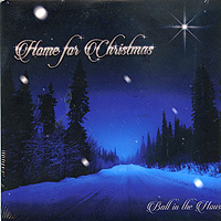 Ball In The House : Home For Christmas : 00  1 CD