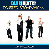 Blue Jupiter : Twisted Broadway : 00  1 CD : 888295658614 : BROY8717.2